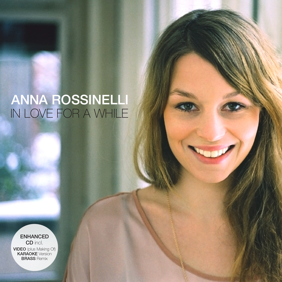 In Love For A While, Anna Rossinelli