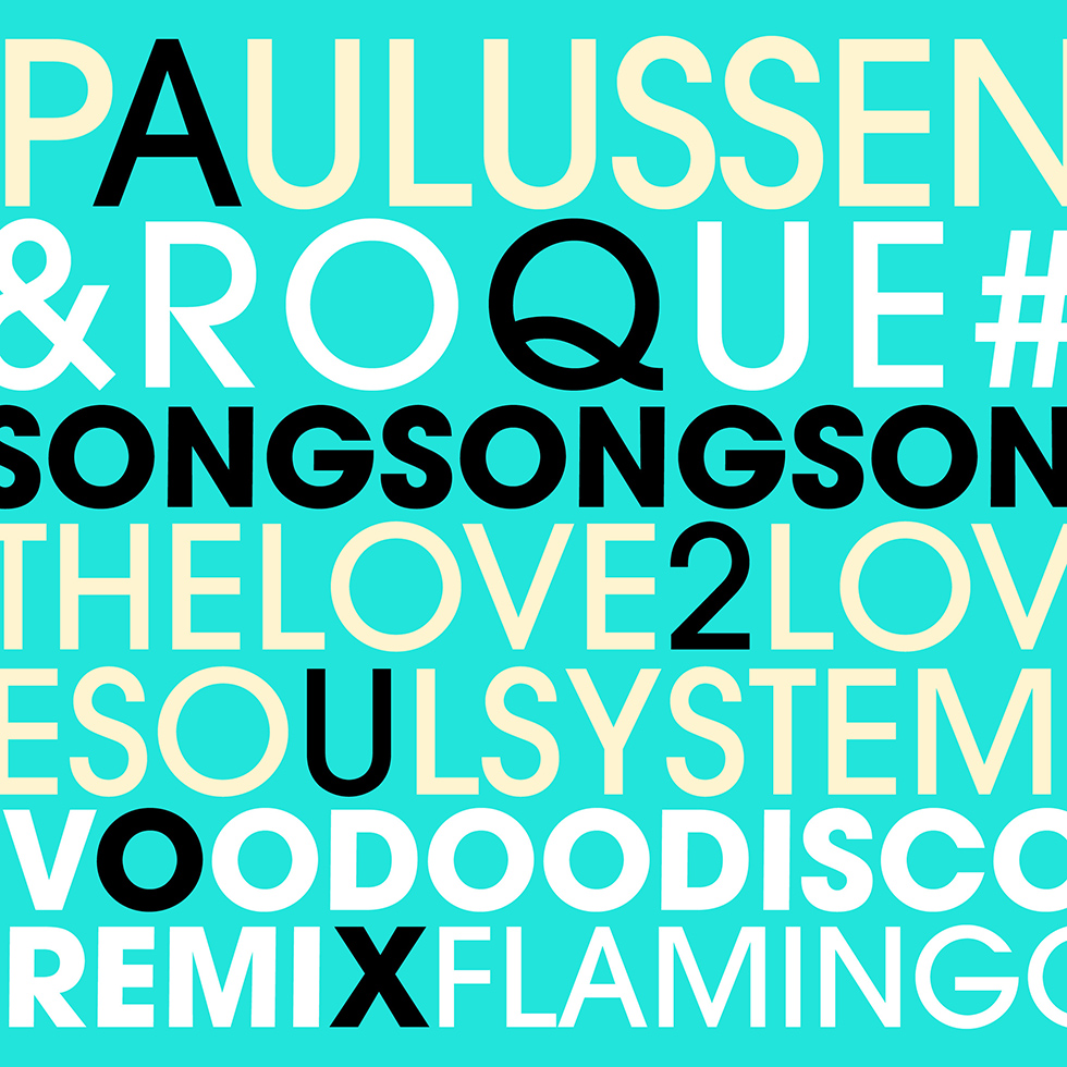 Song Song Song, Paulussen, Roque & The L2L Soulsystem